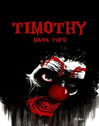 Timothy by Mark Tufo