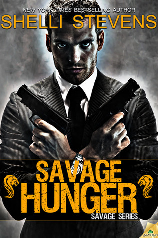 Savage Hunger (Savage, #1)