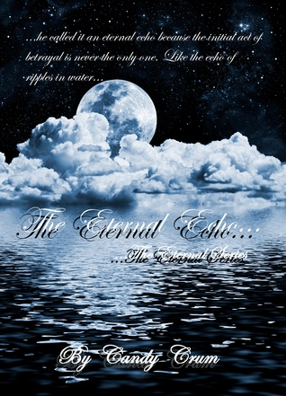 The Eternal Echo (The Eternal Series, #2)