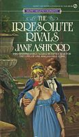 The Irresolute Rivals by Jane Ashford