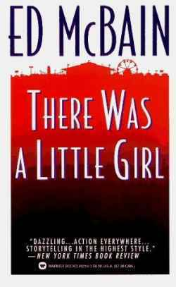 There Was A Little Girl by Ed McBain