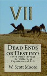 Dead Ends or Destiny