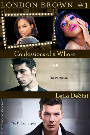 Confessions of a Whore (London Brown, #1)
