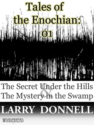 Tales of the Enochian by Larry Donnell