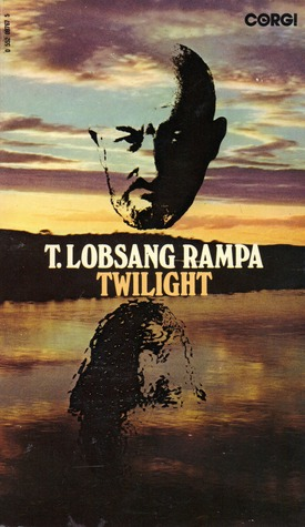 Twilight by T. Lobsang Rampa