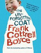 Unforgotten Coat by Frank Cottrell Boyce