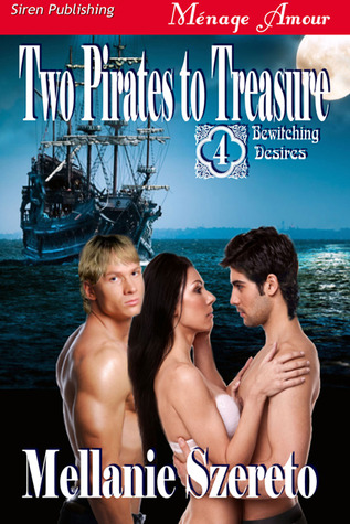 Two Pirates to Treasure (Bewitching Desires, #4)