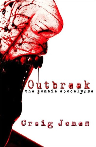 Outbreak by Craig Jones