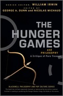 The Hunger Games and Philosophy by William Irwin