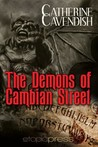 The Demons of Cambian Street by Catherine Cavendish