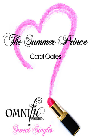 The Summer Prince by Carol Oates