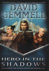 Hero in the Shadows (Drenai Saga, #9)