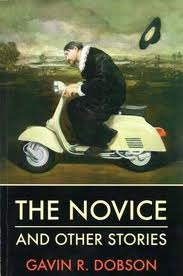 The Novice and Other Stories by Gavin R. Dobson