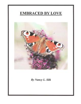 Embraced by Love