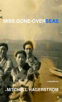 Miss Gone-overseas by Mitchell Hagerstrom