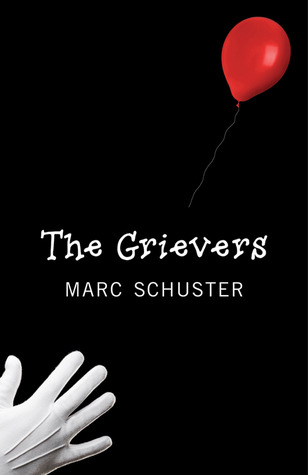 The Grievers by Marc Schuster