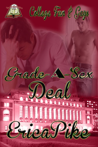 Grade-A-Sex Deal (College Fun and Gays, #2)