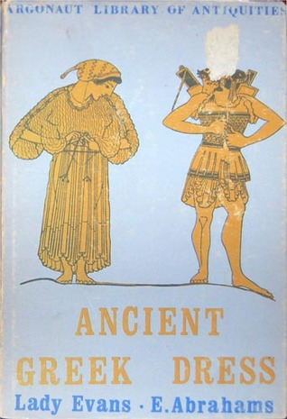 Ancient Greek Dress (Argonaut Library of Antiquities)