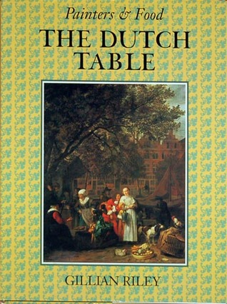 The Dutch Table by Gillian Riley