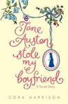 Jane Austen Stole My Boyfriend