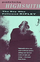 The Boy Who Followed Ripley by Patricia Highsmith