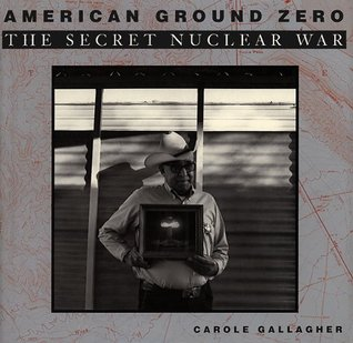 American Ground Zero by Carole Gallagher