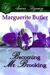 Becoming Mr. Brooking (The Mad Hatterlys, #2)