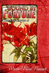 Bound by Fortune (Songs of Sappho, #5)