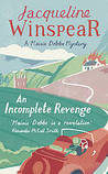 An Incomplete Revenge (Maisie Dobbs, #5)