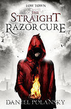 The Straight Razor Cure by Daniel Polansky