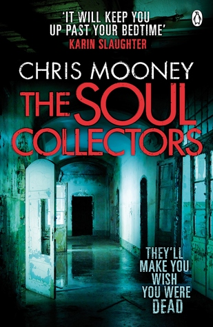 The Soul Collectors by Chris Mooney