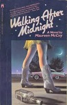 Walking After Midnight by Maureen McCoy