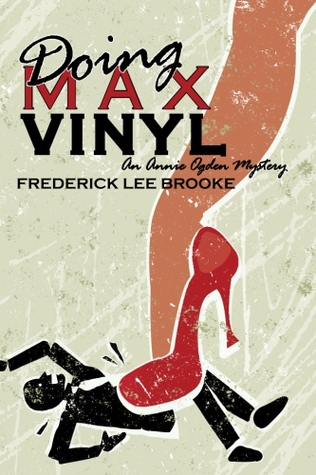 Doing Max Vinyl by Frederick Lee Brooke