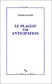 Le plagiat par anticipation by Pierre Bayard