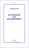 Le plagiat par anticipation