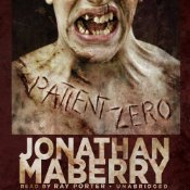 Download free Patient Zero (Joe Ledger #1) by Jonathan Maberry, Ray Porter CHM