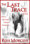 The Last Trace