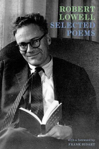 Selected Poems by Robert Lowell