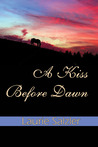 A Kiss Before Dawn