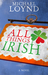 All Things Irish: A Novel