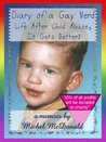Diary of a Gay Nerd: Life After Child Abuse, It Gets Better!