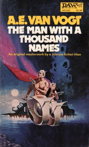 The Man with a Thousand Names by A.E. van Vogt