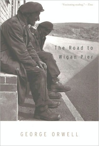 Get The Road to Wigan Pier PDF by George Orwell, Victor Gollancz