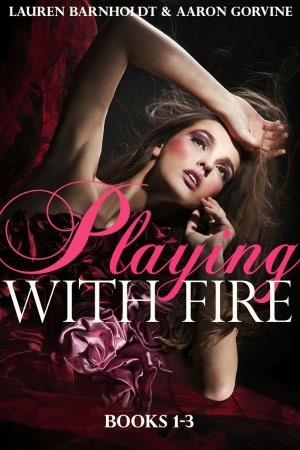 Playing with Fire by Lauren Barnholdt