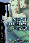 Next Tuesday At Two (Class of 85)