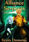 Alliance of Serpents, Volume II of The Fourth Dimension by Kevin Domenic