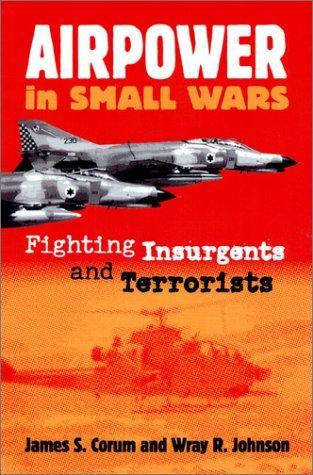 Airpower in Small Wars by James S. Corum