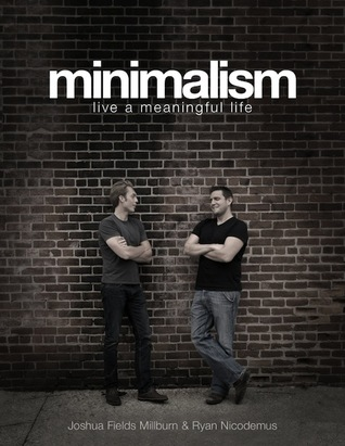 Minimalism by Joshua Fields Millburn