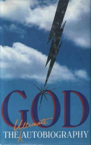 God: The Ultimate Autobiography