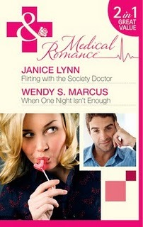 Flirting with the Society Doctor/When One Night Isn't Enough by Janice Lynn